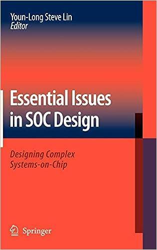Buy Essential Issues in SOC Design: Designing Complex