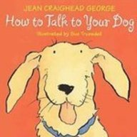 Download How to Talk to Your Dog pdf