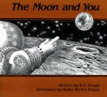 The Moon and You, Edwin C. Krupp, 0027511421