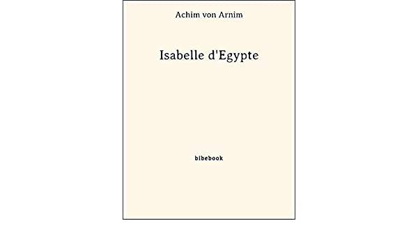 Isabelle d'Egypte (French Edition)