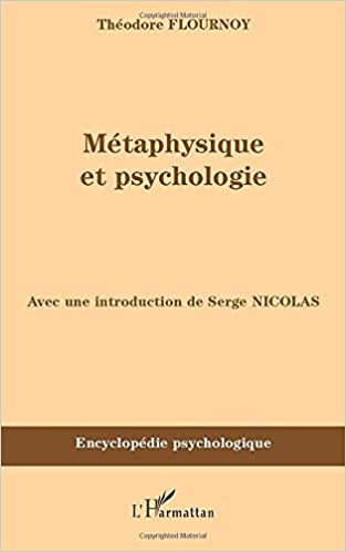 Amazon Fr Metaphysique Et Psychologie Theodore Flournoy