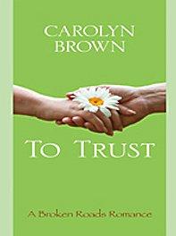 To Trust (Thorndike Press Large Print Clean Reads; a Broken roads Romance) pdf