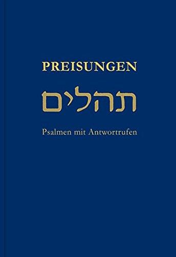 Preisungen: Psalmen mit Antwortrufen