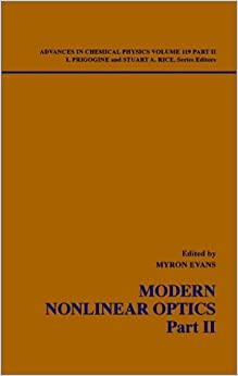 Modern Nonlinear Optics: Pt. 2 (Advances in Chemical Physics)