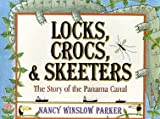 Front cover for the book Locks, Crocs, and Skeeters by Nancy Winslow Parker