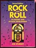 Rock and Roll : Its History and Stylistic Development, Stuessy, Joe, 0137826087