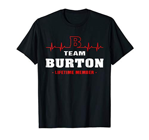 - Team Burton lifetime member shirt surname, last name