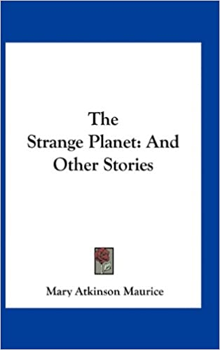 The Strange Planet : and Other Stories