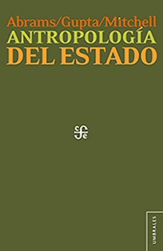 Antropología del Estado (Spanish Edition)