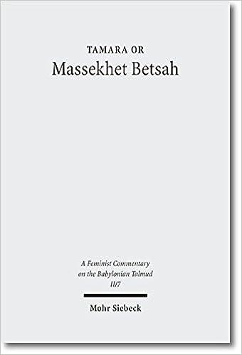 E-bøger online gratis gratis download Massekhet Betsah: Text, Translation, and Commentary (A Feminist Commentary on the Babylonian Talmud) in Danish PDF MOBI