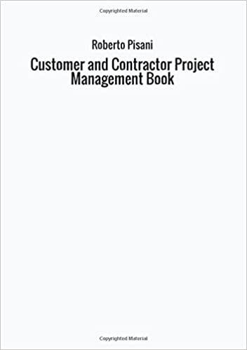 Customer and Contractor Project Management Book