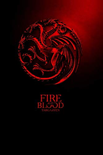 Fire and Blood. Targaryen.: Game of Thrones