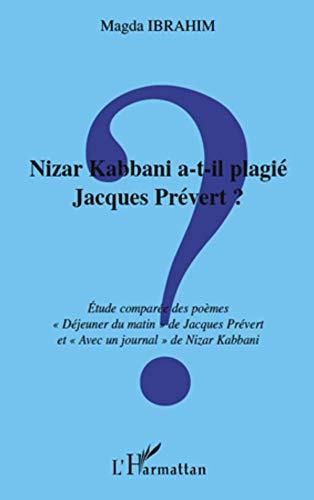 Nizar Kabbani A T Il Plagié Jacques Prévert Etude Compar