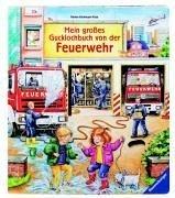 Mein großes Gucklochbuch von der Feuerwehr