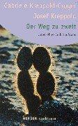 Der Weg zu zweit: Liebe ohne Selbstaufgabe