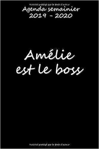 Agenda semainier 2019 - 2020 Amélie est le boss: Amazon.es ...
