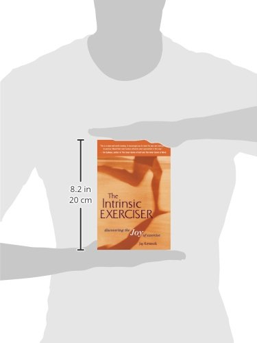 01112eeccc2f4 The Intrinsic Exerciser: Discovering the Joy of Exercise: Amazon.co ...