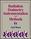 Radiation Dosimetry Instrument and Methods, Shani, 084930170X