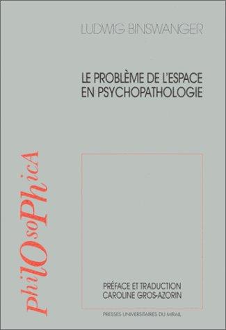 Le problème de l'espace en psychopathologie