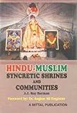 Hindu-Muslim syncretic shrines and communities