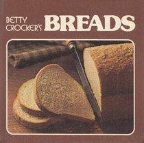 Betty Crocker's Breads