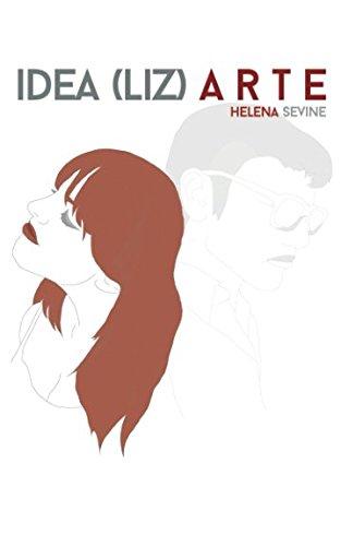 Idea(liz) arte Tapa blanda – 3 ene 2018 Helena Sevine Independently published 1976799708 Poetry / Women Authors