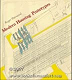 modern housing prototypes - Modern Housing Prototypes by Roger Sherwood (1979-01-15)