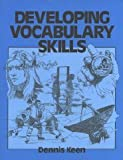 Developing Vocabulary Skills, Dennis Keen, 0838426832