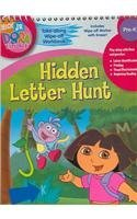 Dora the Explorer Hidden Letter Hunt Take Along Wipe Off Wookbook (Dora the Explorer (Learning Horizons)) (Nick, (Dora Collection)