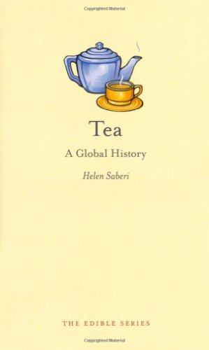 Tea: A Global History (Edible)