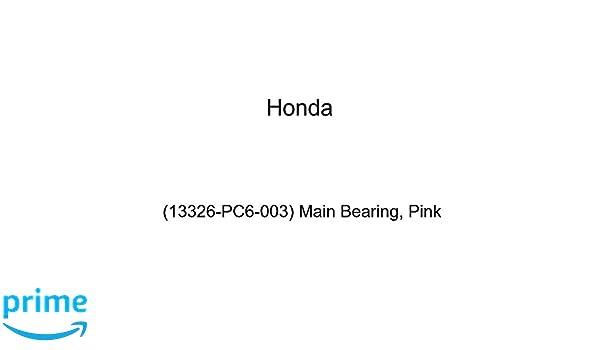 Main Bearing Genuine Honda 13326-PC6-003 Pink