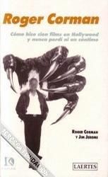 Descargar Libro Cómo Hice 100 Films En Hollywood Y No Perdí Ni Un Céntimo Roger Corman