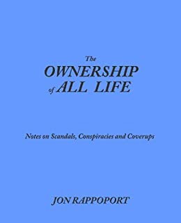 The Ownership of All Life by [Rappoport, Jon]