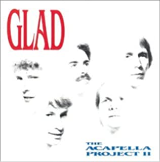 Glad - The Acapella Project - Amazon com Music