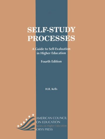 Self-study processes : a guide to self-evaluation in higher education