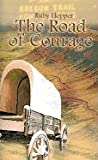 The Road of Courage, Ruby Hopper, 1403337594