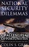 National Security Dilemmas, Colin S. Gray, 1597972630