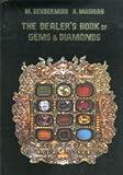 gem dealer - The Dealer's Book of Gems and Diamonds