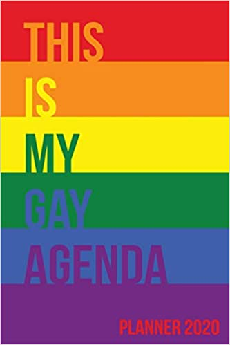 Amazon.com: This Is My Gay Agenda: Planner 2020 ...