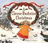 A Clever Beatrice Christmas, Margaret Willey, 0689870175