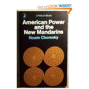American Power and the New Mandarins (Pelican)