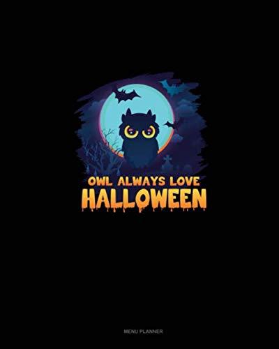Owl Always Love Halloween: Menu