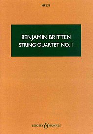 Boosey and Hawkes String Quartet No. 1, Op. 25 (in D Major) Boosey & Hawkes Scores/Books Series by Benjamin Britten ()