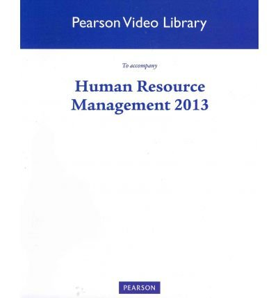Human Resource Management 2013 Video Library (13th Edition) (Pearson Video Library)