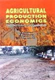 img - for Agricultural Production Economics Analytical Methods and Applications book / textbook / text book