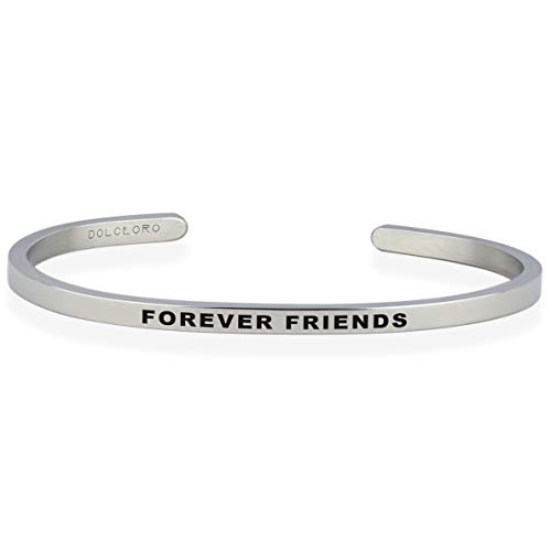 Dolceoro Forever Friends - Inspirational Mantra Cuff Band Bracelet Jewelry, 3mm Wide Shiny 316L Surgical Stainless Steel