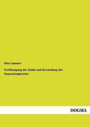 Download Verfluessigung der Kohle und Herstellung der Sonnentemperatur (German Edition) pdf epub
