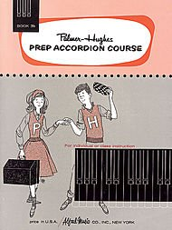 Palmer-Hughes Prep Accordion Course: Book 3b (Palmer Hughes Prep Accordion Course)