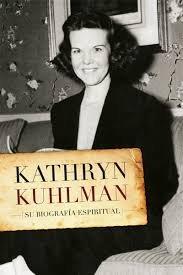 Kathryn Kuhlman, Su Biografia Espiritual (Spanish Edition)
