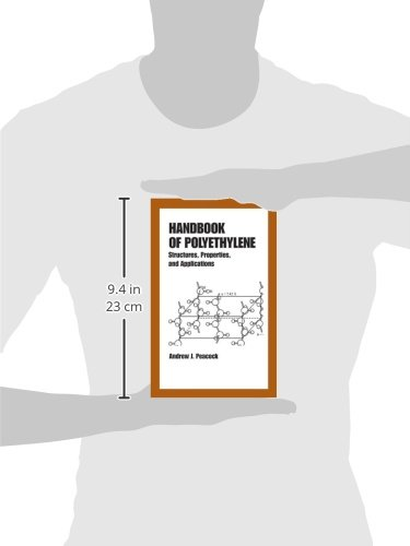 Handbook of Polyethylene: Structures: Properties, and Applications (Plastics Engineering)